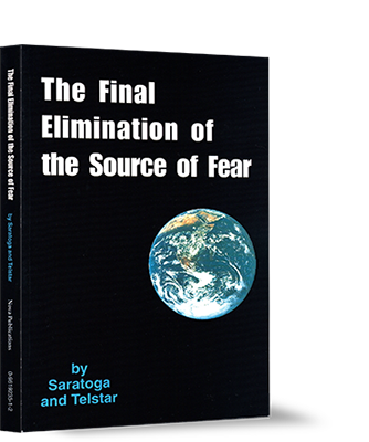 The Final Elimination of the Source of Fear