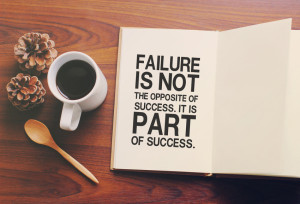 Failure is one of the most powerful teachers that you will ever encounter. In fact, I would contend that failure is vital to success. It shows us immediately when we veer away from our chosen path and destination. It allows us to correct our course, and to strengthen our intelligence and creativity.