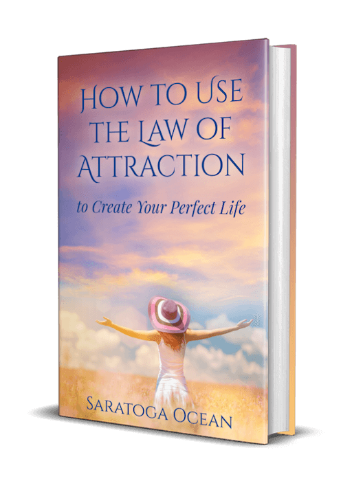 How to Use the Law of Attraction to Create Your Perfect Life