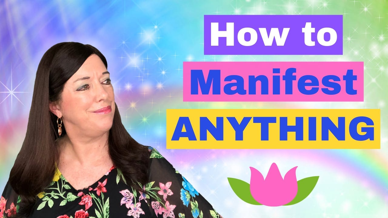 5 Steps You Need to Know to Manifest Anything You Want
